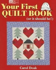 Your First Quilt Book (or it should be!) by Carol Doak