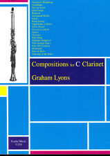 Compositions for C Clarinet Volume 1 [Complete] Lyons C Clarinet, Clarineo Lyons