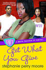 Get What You Give by Stephanie Perry Moore (Paperback, 2010)