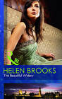 The Beautiful Widow by Helen Brooks (Paperback, 2011)