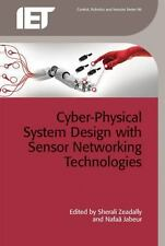 Control, Robotics and Sensors: Cyber-Physical System Design with Sensor...