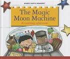 The Magic Moon Machine: A Counting Adventure by Jane Belk Moncure (Hardback, 2013)