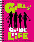 The Girls' Guide to Life by Miles Kelly Publishing Ltd (Spiral bound, 2007)