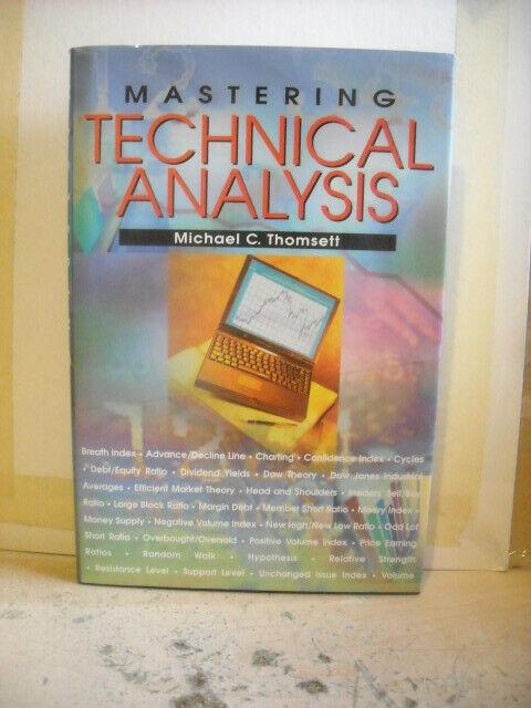 MASTERING TECHNICAL ANALYSIS by Michael Thomsett HC/DJ 2nd print Like New