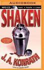 Shaken by J A Konrath (CD-Audio, 2015)