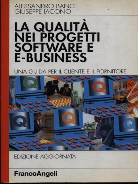 LA QUALITA' NEI PROGETTI SOFTWARE E E-BUSINESS