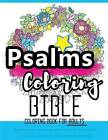 Psalms Coloring Book: An Adult Coloring Book for Your Soul (Colouring the Bible): Faith in Jesus - God Is with You: Bible Verses Worship and Blessings by Bible Coloring Book (Paperback / softback, 2016)