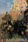The Lion in the North by John Prebble (Paperback, 1981)