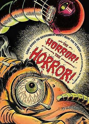 1 of 1 - THE HORROR! THE HORROR! COMIC BOOKS THE GOVT DIDN'T WANT YOU TO READ (Free Post)