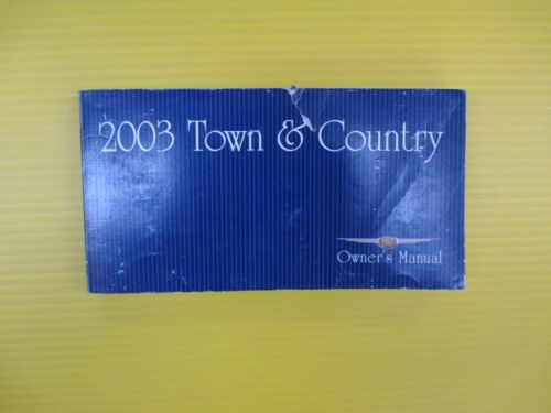 Town /& Country 03 2003 Chrysler Owner/'s Owners Manual