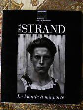 PAUL STRAND Le Monde à ma porte 1950-1976 Edition La Martinière 1994 Photographe