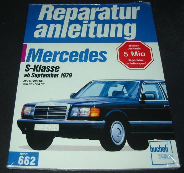 Reparaturanleitung Mercedes S-Klasse W 126 280 S / 280 SE / 380 SE / 500 SE NEU!