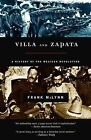Villa and Zapata a History of The Mexican Revolution McLynn Frank 0786710888