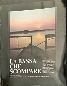 LA BASSA CHE SCOMPARE - ROTARY CLUB 1976