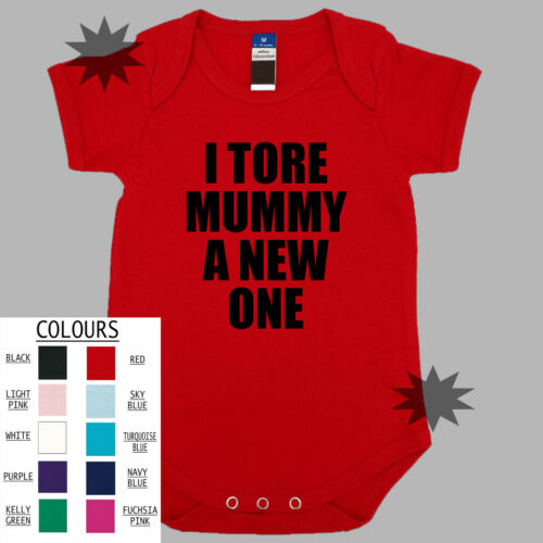 I TORE MUMMY A NEW ONE  Funny Baby One Piece Romper New Born Gift  Clothing