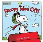 Snoopy Takes Off! by Charles M Schulz (Hardback, 2016)