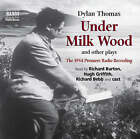 Under Milk Wood and Other Plays by Dylan Thomas (CD-Audio, 2008)