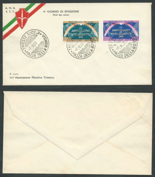 1953 Trieste A Fdc Nato No Timbro Di Arrivo - Bf Avec Le Meilleur Service