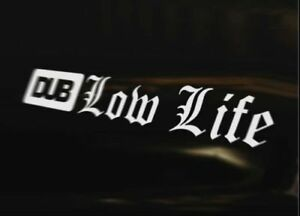 DUB-LOW-LIFE-Decal-Sticker-Camper-Bus-Transporter-Aircooled-T1-T25-T4
