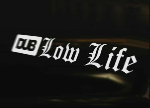 DUB LOW LIFE Decal Sticker Camper Bus Transporter Aircooled T1 T25 T4