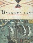 Unknown Lands The Log Books of The Great Explorers Bellec Francois 1585672017