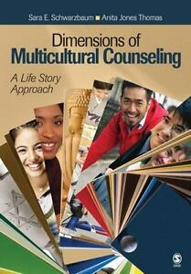 Dimensions of Multicultural Counseling : A Life Story ...