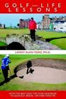 Golf-life Lessons With The Best Golf Tips Ever Assembled to Quickly Break 100 a