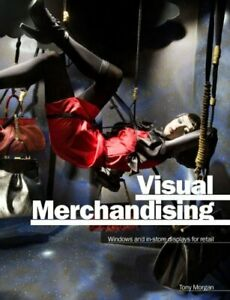 Visual-Merchandising-Window-and-In-Store-Displays-for-Retail-by-Morgan-Tony