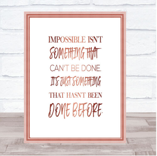 Impossible Quote Print Poster Rose Gold Wall Art