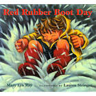 Red Rubber Boot Day by Mary Lyn Ray (Hardback, 2005)
