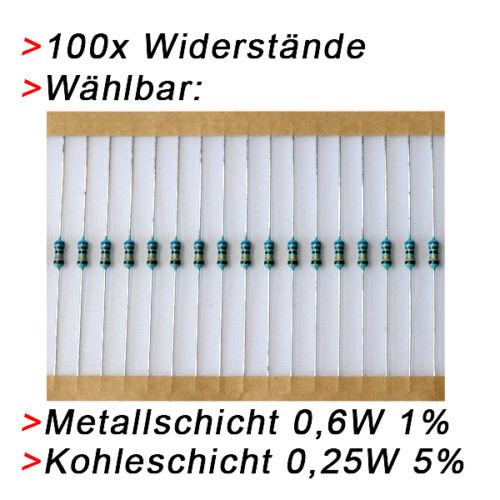 100  Widerstände Metallschicht Metallfilm 0,6W 1/% Kohleschicht 0,25W 5/%  WÄHLBAR