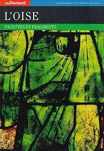REVUE-AUTREMENT-COLL-FRANCE-N-20-AOUT-2000-L-039-OISE-FACETTES-ET-FRAGMENTS
