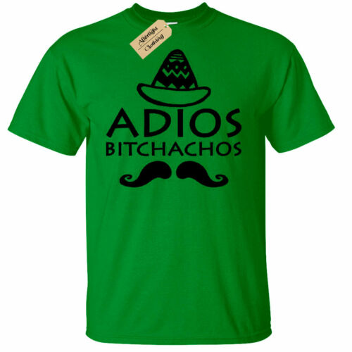 Mens Adios Bitchachos Funny Tee Mexico Mexican Spanish Party tee T-Shirt