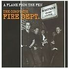 Fire Department - Flame from the Fen (The Complete Fire Dept., 2010)