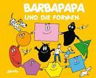 Barbapapa und die Formen von Talus Taylor (2011, Gebundene Ausgabe)