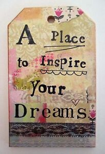 t A place to inspire your dreams KELLY RAE ROBERTS wood mini sign ornament