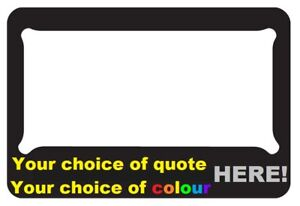 Custom-Motorbike-Motorcycle-Sportsbike-NUMBER-PLATE-FRAME-with-NOVELTY-QUOTE