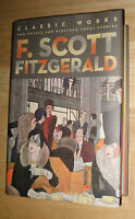 F. Scott Fitzgerald: Classic Works: Two Novels And Nineteen Short Stories-new Hc