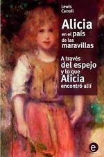 Narrativa74: Alicia en el País de Las Maravilla/a Través Del Espejo y lo Que...