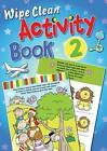 Wipe Clean Activity: Book 2 by Juliet David (Paperback, 2010)