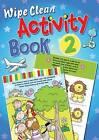Wipe Clean Activity: Book 2 by Juliet David (Paperback, 2010)