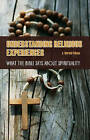 Understanding Religious Experiences: What the Bible Says About Spirituality by J. Harold Ellens (Hardback, 2007)