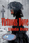 Virtuous Dove by Linda Daly (Paperback / softback, 2010)