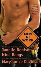 MEN AT WORK by Janelle Denison , Nina Bangs , & MaryJanice Davidson ROMANCE