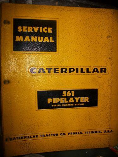 Service Manual Caterpillar 561 PIPELAYER 62A1 1964 Automotive ...