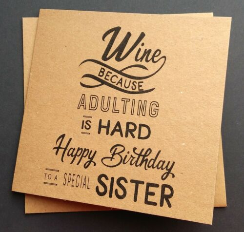 Drinking Handmade Funny Wine Birthday Card Friend Sister Wife Girlfriend Niece