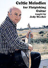 Celtic Melodies For Flatpicking Guitar (DVD, 2008)