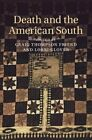Death and the American South by Cambridge University Press (Hardback, 2014)