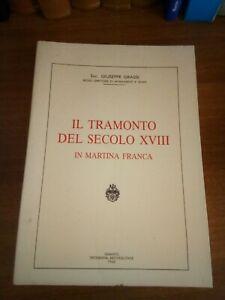 Storia-locale-Puglia-IL-TRAMONTO-DEL-SECOLO-XVIII-A-MARTINA-FRANCA-G-Grassi