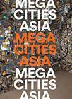 Megacities Asia by Laura Weinstein, Al Miner (Paperback, 2016)